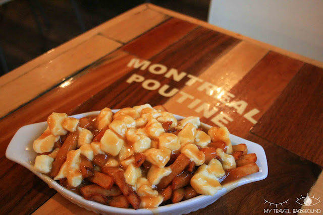 My Travel Background : 4 jours au Canada, Centre-Ville de Montréal, Poutine