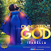 Music Video: Isabella Melodies Unveils Amazing Visuals For Omnipotent God ||  @IsabellaMelodie