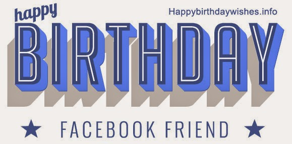 Birthday Wishes For Friends Facebook