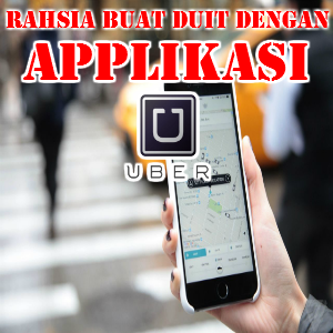 BUAT DUIT DENGAN UBER