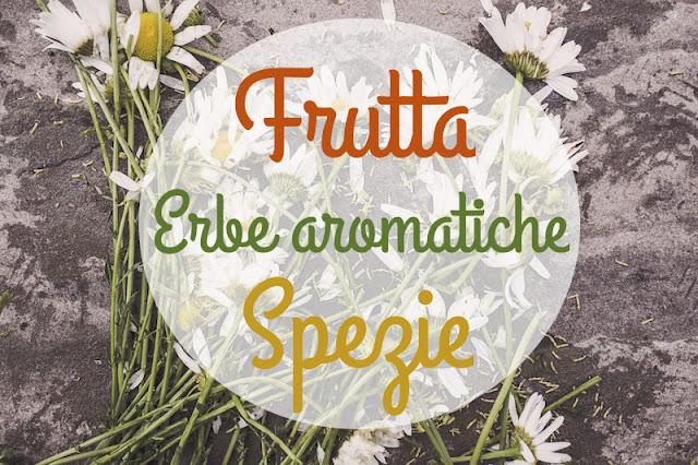 Come associare frutta e erbe aromatiche - consulenza macrobiotica