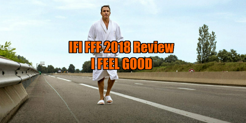 i feel good movie review