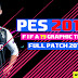PES 2013 - FIFA 19 Graphic Theme Full Patch 2018/2019 AIO