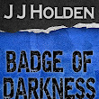 Badge of Darkness: Episode 13 Out Now!