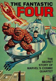 The Fantastic Four: The Secret Story of Marvel's Cosmic Quartet