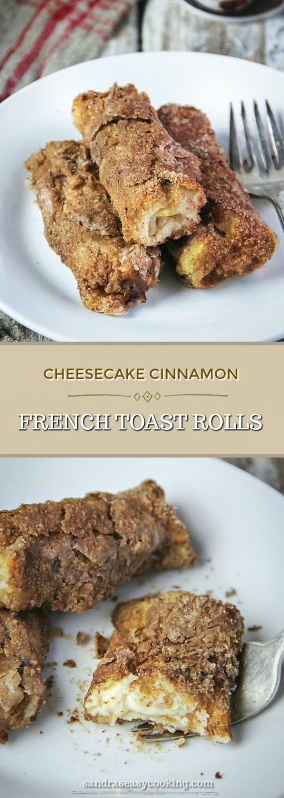 Cheesecake Cinnamon French Toast, Rolls- Easy and amazingly delicious sweet treat that your family going to love. For more recipes, visit sandraseasycooking.com