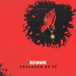 Baixar Trajadão de Fé - Krawk Mp3