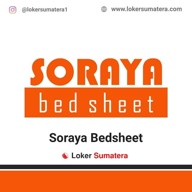 Lowongan Kerja Pekanbaru, Soraya Bed Sheet Juli 2021