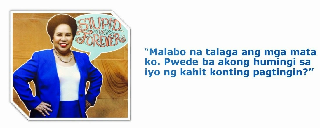 LIST: Miriam Santiago's 10 striking quotes on 'Stupid is Forever'