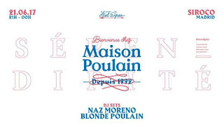 Maison Poulain: Dj set en Naz Moreno y Blonde Poulain en Siroco