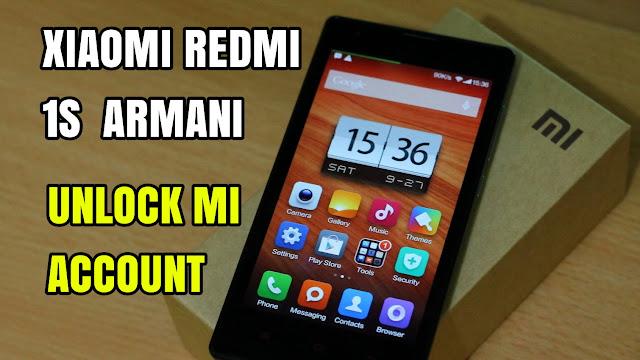 Cara Unlock Remove Mi Account Cloud Xiaomi Redmi 1S Armani 2018 Clean 100%