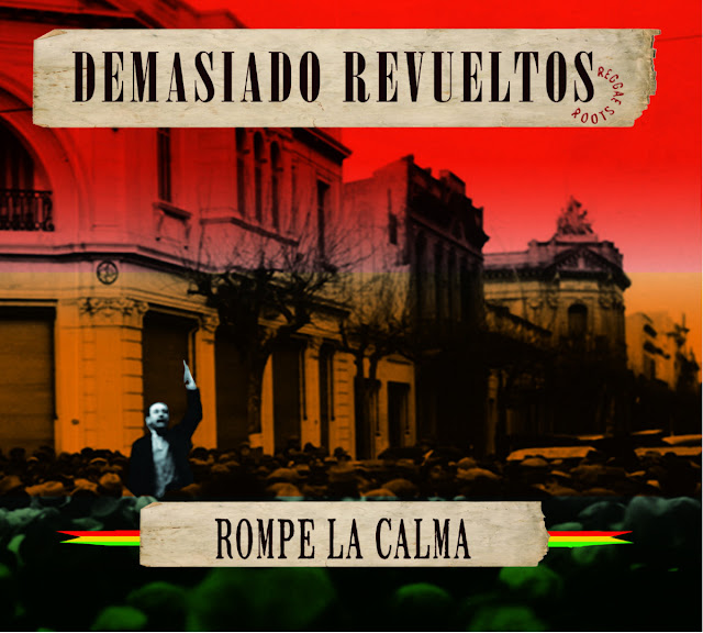 DEMASIADO REVUELTOS - Rompe la Calma (2015)