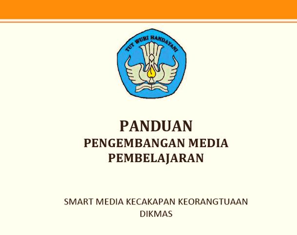 Panduan Pengembangan Media Pembelajaran PAUD