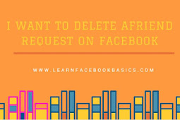 I want to delete afriend request on Facebook