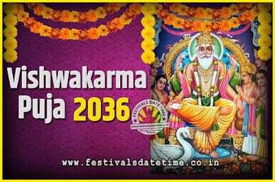 2036 Vishwakarma Puja Date and Time, 2036 Vishwakarma Puja Calendar
