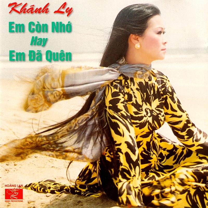 Hoàng Lan Productions CD01 - Khánh Ly - Em Còn Nhớ Hay Em Đã Quên (NRG) + bìa scan mới