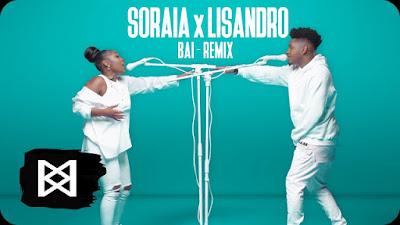 Soraia Feat. Lisandro - Bai (Remix) Download Mp3