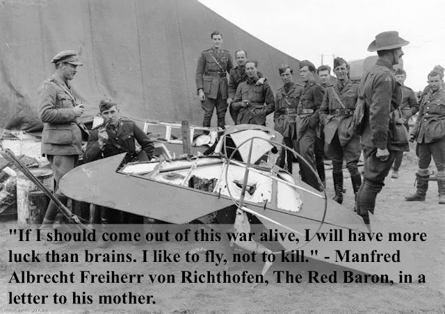 Photo of The Red Baron triplane after crash and dismembered by souvenir hunters. WWI soldiers stand by the remnants of the plane. Quote by The Red Baron. 'If I should come out of this war alive, I will have more luck than brains. I like to fly, not to kill.' Dogfights and other stories of pilots. marchmatron.com
