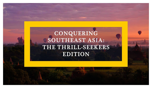 Conquering Southeast Asia: The Thrill-Seekers Edition - Bagan Myanmar - Ramble and Wander