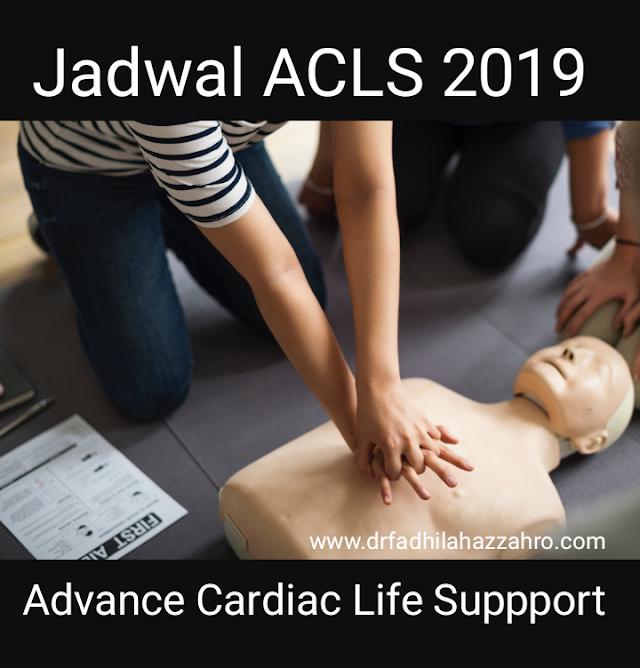 Jadwal Pelatihan ACLS (Advance Cardiac Life Support) Tahun 2019
