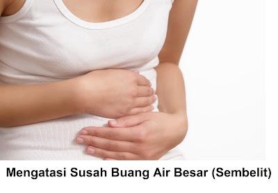 penyebab dan mengatasi sembelit ( konstipasi ) : cara melancarkan susah buang air besar (bab) pada anak bayi balita wanita hamil