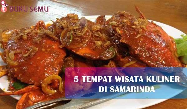 5 Tempat Wisata Kuliner di Samarinda yang Terkenal dengan Kelezatan Masakannya, bukusemu