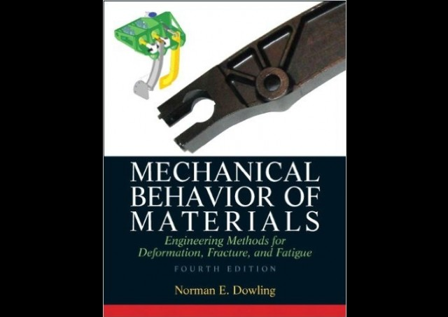 Mechanical Behavior Of Materials 4th Edition By Dowling Pdf Download