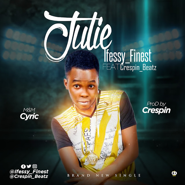 Ifessy ft Crespin — Julie (Prod By Crespin) - Mp3made.com.ng