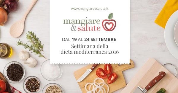 Mangiare e salute: torna la settimana dedicata alla dieta mediterranea