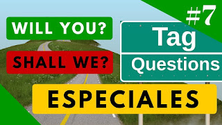 Tag Questions en inglés Will You / Shall We (Especiales)