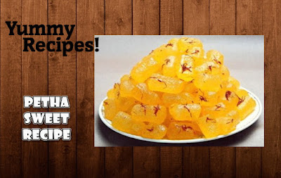 Petha Sweet Recipe - How to Make Petha Sweet