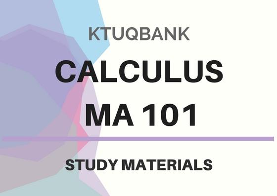 Calculus | MA 101 | Study Materials