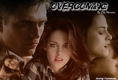 Overcoming por Elly Martins - Bella e Edward #FANFIC ~ Twilight