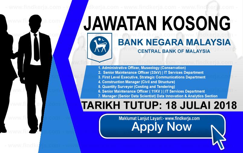 Jawatan Kerja Kosong BNM - Bank Negara Malaysia logo www.ohjob.info www.findkerja.com julai 2018