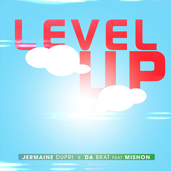 "Jermaine Dupri & Da Brat - ""Level Up"" f. Mishon"