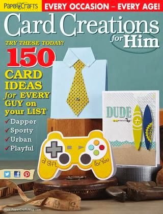 Check out page 76 - I have another card published!  Great issue for so many masculine card ideas!