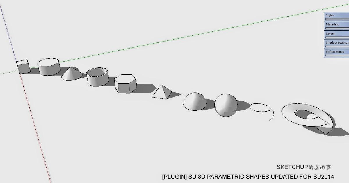 SketchUp的叁兩事: 【SU Plugin】SU Draw Parametric Shapes