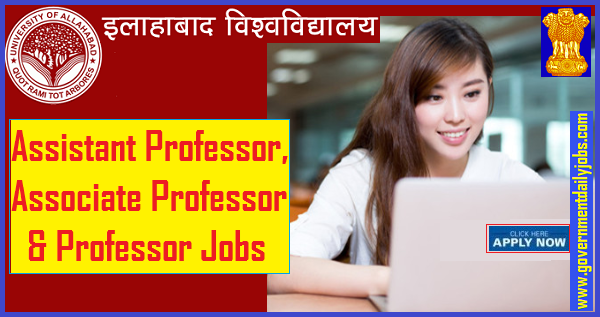 llahabad University Professor, Assistant Professor and Associate Professor 558 Jobs