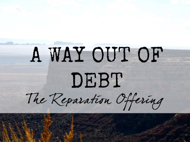 God provides a way out of debt: the reparation offering