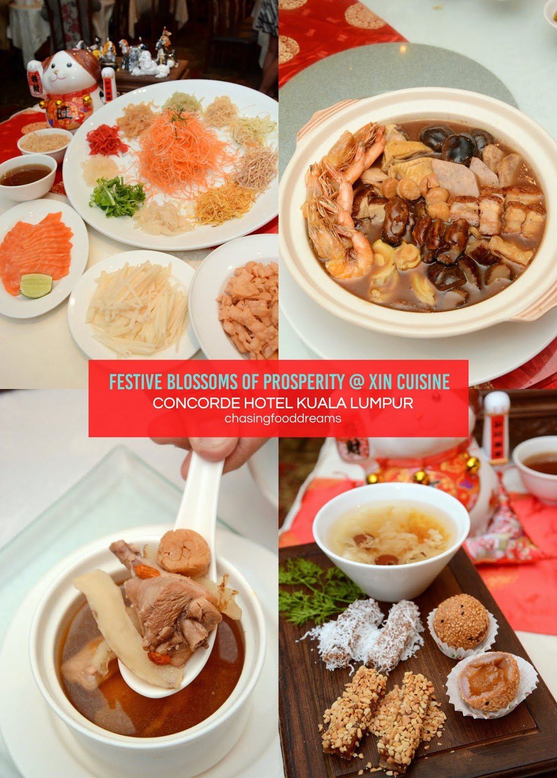 Chasing Food Dreams Cny 2018 Xin Cuisine Concorde Hotel Kuala Lumpur