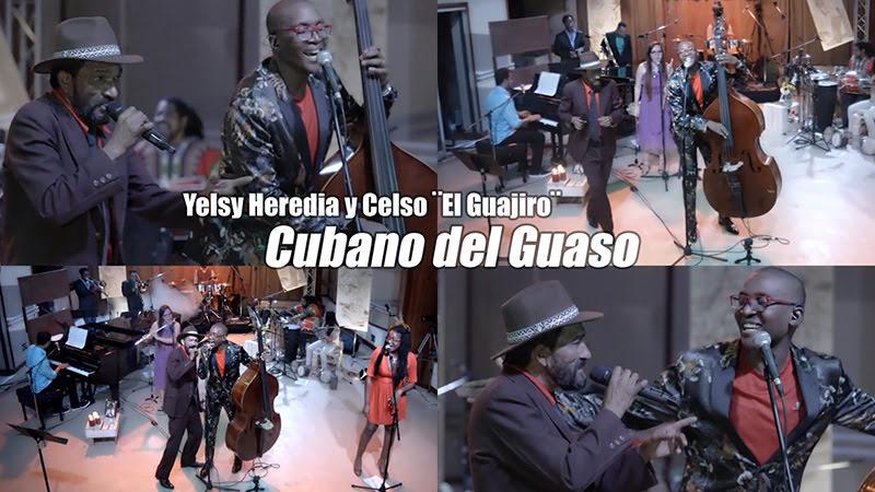 Yelsy Heredia y Celso (El Guajiro) - ¨Cubano del Guaso¨ - Videoclip. Portal del Vídeo Clip Cubano
