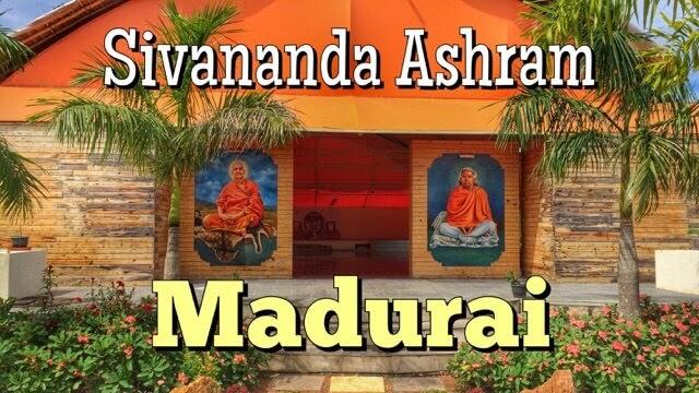 Sivananda Ashram Madurai