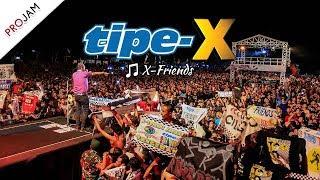 Lirik Lagu Tipe-X – X-Friends