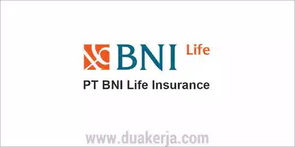 Rekrutmen Kerja PT BNI Life Insurance Tahun 2019