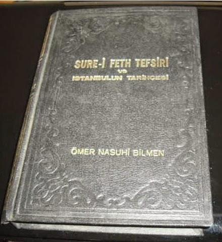 Ömer Nasuhi Bilmen, Sure-i feth tefsiri ve İstanbul'un tarihçesi, 1.mebhas