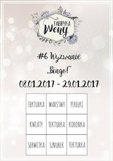 http://fabrykaweny.blogspot.com/2017/01/bingo-6-wyzwanie.html