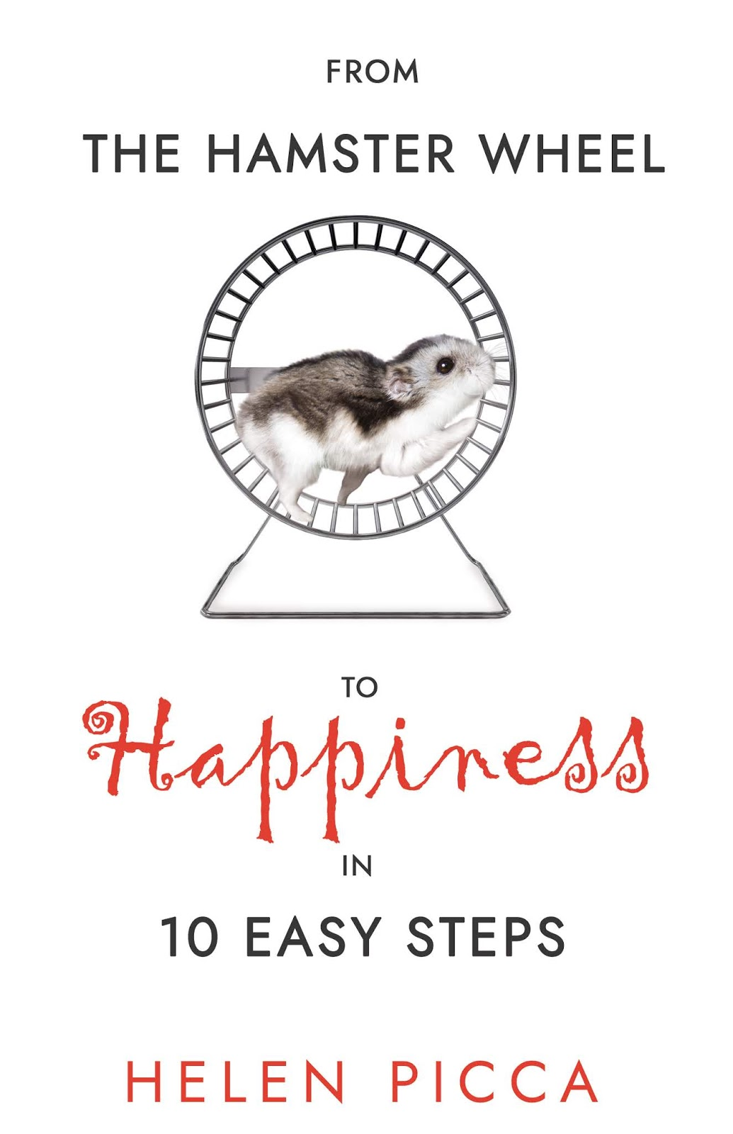 50 authors from 50 states time you asked yourself am i happy do you feel like you are running on a hamster wheel and going nowhere this practical 10 step guide offers a way fandeluxe Choice Image