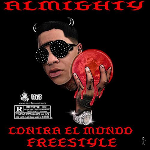 http://www.pow3rsound.com/2018/03/almighty-contra-el-mundo-freestyle.html