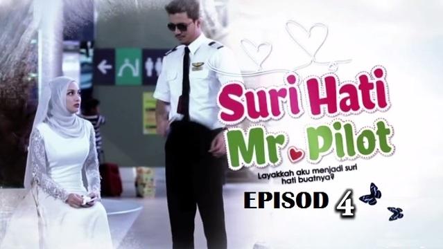 Drama Suri Hati Mr Pilot - Episod 4 (HD)