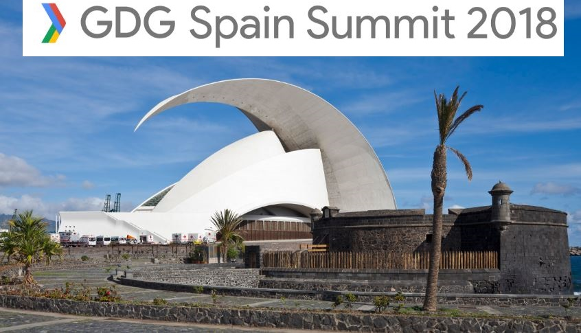 Pasó: GDG Spain summit 2018